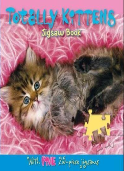 Totally Kittens Jigsaw Book (Jigsaw Books),
