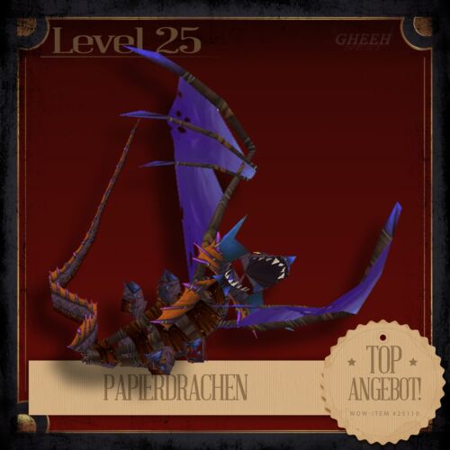 » PapierdrachenDragon KiteWorld of WarcraftPetHaustierTCG L25 «