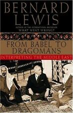 From Babel to Dragomans : Interpreting the Middle East by Bernard Lewis (2004, …