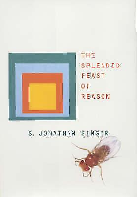 Very Good, The Splendid Feast of Reason, Singer, S Jonathan, Book