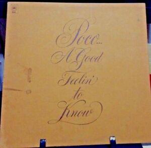 POCO A Good Feelin' To Know Album Released 1972 Vinyl/Record  Collection USA