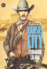 Exit: LAS AVENTURAS DE GEORGE MACALLAN. KANSAS CITY by Fernando Lalana Josa...