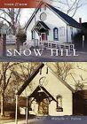 Snow Hill by Michelle C Fulton (Paperback / softback, 2009)