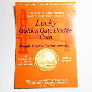 GOLDEN GATE BRIDGE San Francisco CA Souvenir 1973 Historic Lucky Coin