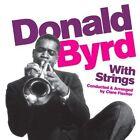 Byrd Donald With Strings 6 Bonus Tracks CD Album Phoenix