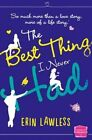 The Best Thing I Never Had: HarperImpulse Contemporary Romance by Erin Lawless (Paperback, 2014)