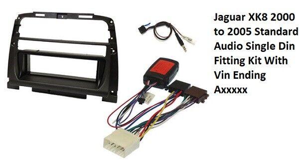 Jaguar XK8 00 to 05 Standard Audio Single Din ing Kit With Vin Ending on