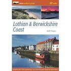 Lothian & Berwickshire Coast 60 Walks by Keith Fergus 9780956036759