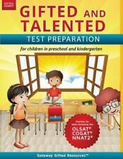 Gifted and Talented Test Preparation : OLSAT, COGAT, and NNAT2 Test Prep Book; Workbook for Children in Preschool and Kindergarten by Gateway Gifted Resources (2016, Paperback)