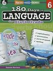 180 Days of Language for Sixth Grade (Level 6): Practice, Assess, Diagnose by Suzanne Barchers (Paperback / softback, 2014)