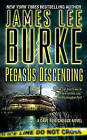 Pegasus Descending by James Lee Burke (Paperback / softback)