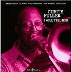 Curtis Fuller - I Will Tell Her (2010)