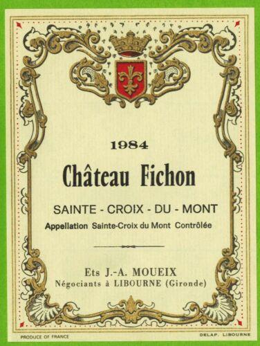 Etiquette de Vin-Saint Croix du Mont-Château Fichon-Réf.467