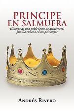 Principe en Salmuer : Historia de una Noble (pero No Aristócrata) Familia...