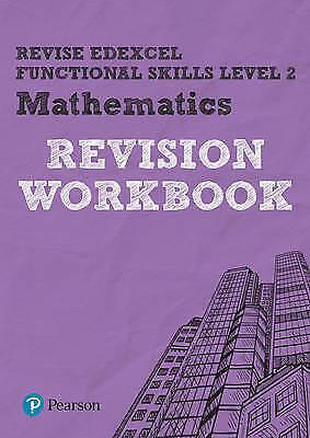 Revise Edexcel Functional Skills Mathematics Level 2 Workbook by Marwaha, Navtej