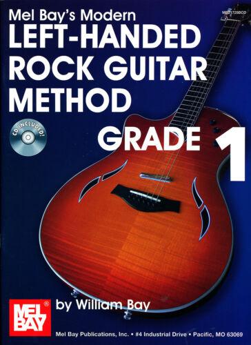 Mel Bay/'s Modern Left-Handed Rock Guitar Method Grade 1 CD Included