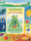 Earthwise: Environmental Crafts and Activities with Young Children by Carol Petrash (Paperback, 1993)