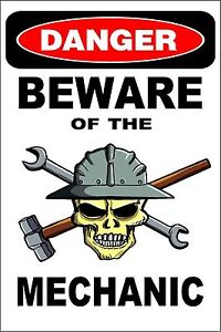 Metal-Sign-Danger-Beware-Of-The-Mechanic-8-x-12-Aluminum-S200