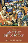 Ancient Philosophy: A New History of Western Philosophy, Volume 1 by Anthony Kenny (Paperback, 2006)