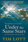 Under the Same Stars by Tim Lott (Paperback, 2013)