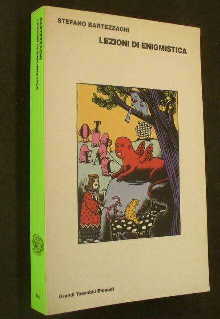 Stefano Bartezzaghi - Lezioni di enigmistica - 1° edizione Einaudi 2001