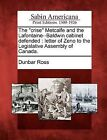 The  Crise  Metcalfe and the LaFontaine--Baldwin Cabinet Defended: Letter of Zeno to the Legislative Assembly of Canada. by Dunbar Ross (Paperback / softback, 2012)