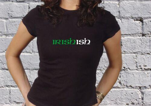 Irish ish St Patricks Day Paddy/'s Day  MENS WOMENS GIRLS COOL T-SHIRT