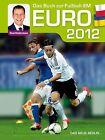 EURO 2012 von René Kindermann (2012, Gebundene Ausgabe)