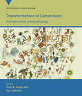 Transformations of Lamarckism: From Subtle Fluids to Molecular Biology by MIT Press Ltd (Paperback, 2015)