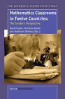 Mathematics Classrooms in Twelve Countries: The Insider's Perspective by Sense Publishers (Hardback, 2006)