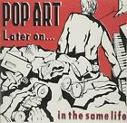Later on in The Same Life 0634479186950 by Pop Art CD