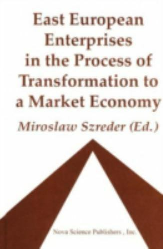 East European Enterprises in the Process of Transformation to a Market Economy