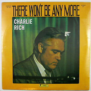 CHARLIE-RICH-There-Won-039-t-Be-Anymore-LP-197-COUNTRY-SOUL-STILL-SEALED