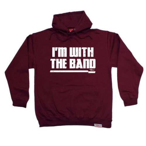 Im With The Band HOODIE Group Artist Concert Fashion hoody birthday fashion gift