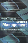 Strategic Management: Core Concepts from the Internet by Brian C Satterlee (Paperback / softback, 2001)