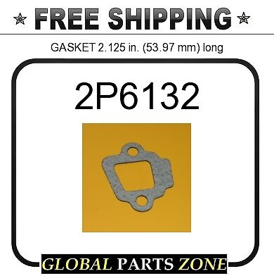 53.97 mm 2P6132 CAT GASKET 2.125 in. long  for Caterpillar