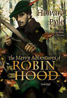 The Merry Adventures of Robin Hood by Howard Pyle (CD-Audio, 2009)