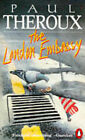 The London Embassy by Paul Theroux (Paperback, 1983)