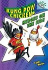 Heroes on the Side: A Branches Book (Kung POW Chicken #4) by Cyndi Marko (Hardback, 2014)