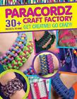 Paracordz Craft Factory by CMC Editors (Paperback, 2015)