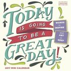 Today Is Going to Be a Great Day - 2017 Mini Wall Calendar 18 X 18cm