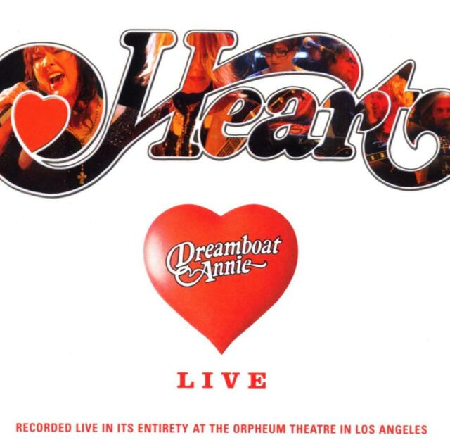 Heart - Dreamboat Annie: Live