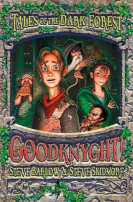 Skidmore, Steve, Barlow, Steve, Goodknyght! (Tales of the Dark Forest, Book 1),