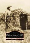 Oklahoma City: Land Run to Statehood by Terry L Griffith (Paperback / softback, 1999)