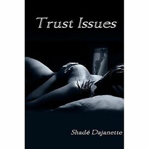 Trust-Issues-Paperback-by-Dajanette-Shade-Brand-New-Free-P-amp-P-in-the-UK