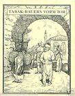 Greece Turkey Bulgaria Vorm gate TOBACCO HISTORY HISTOIRE TABAC IMAGE CARD 30s