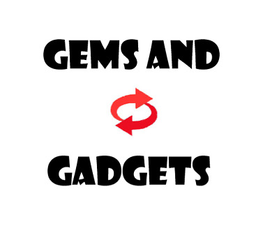 Gems and Gadgets