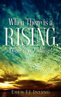 When There Is a Rising, There Is a Falling! by Emem T J Inyang (Paperback / softback, 2006)
