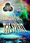 Sanctifying the Spirit by Julia Beacroft (Paperback, 2016)
