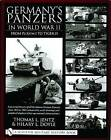 Germany's Panzers in World War II: From Pz.Kpfw.I to Tiger II by Thomas L. Jentz (Hardback, 2004)